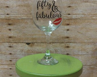 Wine Glass, birthday glass, birthday wine glass, 50th birthday, 50, 50 years old, birthday gift, gag gift, white elephant gift, humor, wine