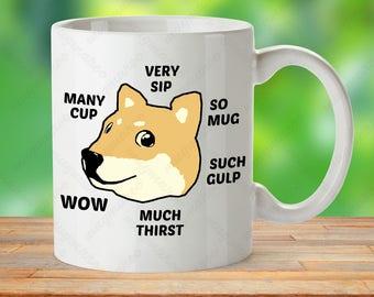 Doge Meme mug, Shibe mug gift, Meme gift cup, Internet Meme mug, Shiba Inu Dog Mug, Doge Cup, Meme Doge Cup, Gag Joke Mug, Funny Doge Mug