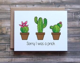 Sorry I was a prick card, sorry card, I'm sorry card, funny sorry card, card for friend, card for girlfriend, card for boyfriend