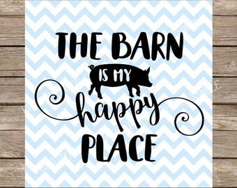 Barn svg, Farm svg, Pig svg, The Barn is My Happy Place, Farm, Pigs, Pigs svg, Farm Animal svg, svg files for cricut, svg designs silhouette