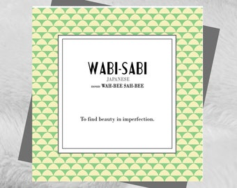Wabi-Sabi - Found In Translation - Japanese -  birthday card greeting blank English