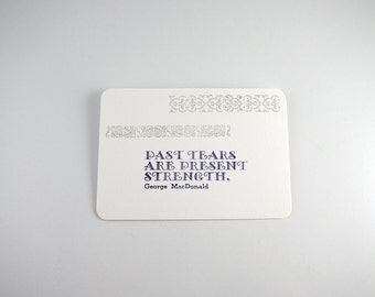 Past Tears Are Present Strength Letterpress Flat Card