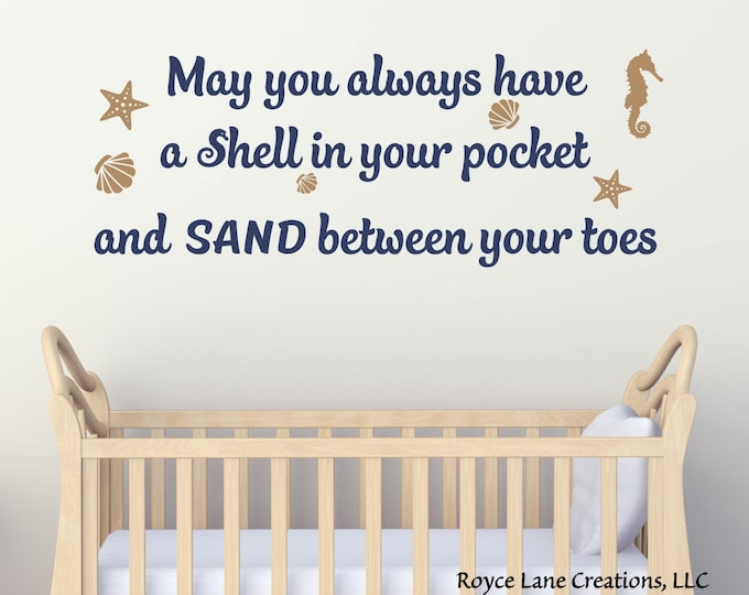May You Always Have a Shell in Your Pocket Wall Decal - Beach Nursery Decor - Nursery Decor- Beach Nursery Decal- Nursery Wall Decal