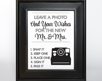 Instant Photo Sign Printable Custom DIY You Print Ceremony Reception Sign Leave a Photo and Wishes Guest Book alternative 3 options
