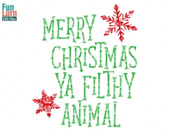 Filthy Animal SVG, Merry Christmas ya Filthy Animal, Ugly Christmas Sweater SVG, Christmas SVG, dxf, eps png for silhouette cameo, cricut