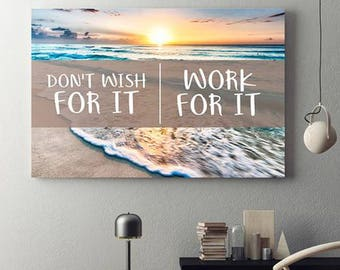 Don't Wish For It Work For It Framed Canvas Wall Art Motivational Success Wall Art, Motivational Decor, Office Decor, Beach Decor