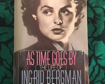As Time Goes By: The Life of Ingrid Bergman by Laurence Leamer - 1987 paperback