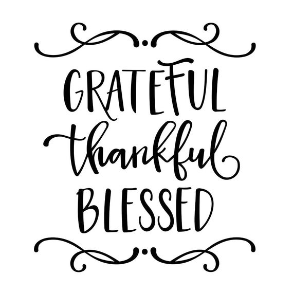 Grateful Thankful Blessed Graphics Svg Dxf Eps Png Cdr Ai Pdf