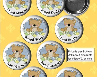 """2.25"""" Baby Boy Teddy Bear Buttons, Baby Shower Pins, Mommy, Daddy, Sister, Brother, Grandma, Grandpa, Aunt, Uncle, Proud Family Pins"""