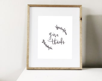 Give Thanks Hand Made Print   Digital Download