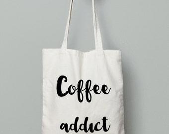 Coffee Addict Bag - Canvas Tote Bag - CoffeeTote Bag - Market Tote - Canvas Bag - Cotton Tote Bag - Large Canvas Tote - Tote Bag - Book Bag