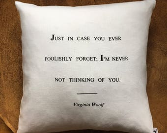 "I'm Never Not Thinking Of You ,100% Linen Pillow Cover 18""x18"" Screen Printed, Valentine's Day, Wedding  Gift"