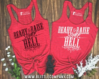 Ready to Raise Some Hell Women's Lightweight Tanks and Festival Tanks XS-4XL // Country Concert Tank // Country Music