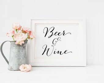 """Wedding PRINTABLE """"Beer and Wine"""" 5x7 Art Print Table Sign, Reception Sign, Wedding Decor, Cheers Open Bar, Black and White Typography Print"""