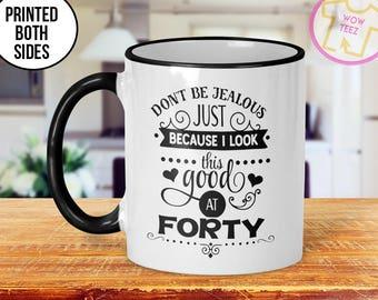 40th Mug 40th Birthday Mug 40th Gift Idea 40th Birthday Gift 1977 Birthday Mug 40th Birthday Idea 40 years old Funny 40th Gift Mug
