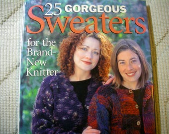 DE-STASH Knitting Book: 25 Gorgeous Sweaters for the Brand-New Knitter