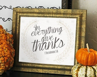 "Printable ""In everything give thanks"" 8 X 10 Image"