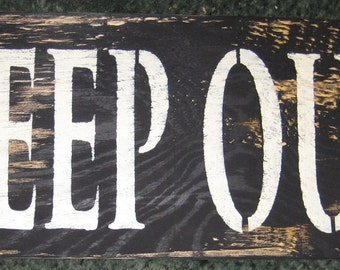 KEEP OUT........handmade wall hanging/primitive/shabby chic/water/beach/cabin/boat