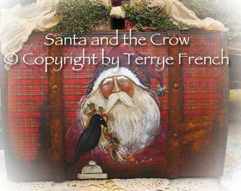 Santa and the Christmas Crow , Terrye French, email pattern packet