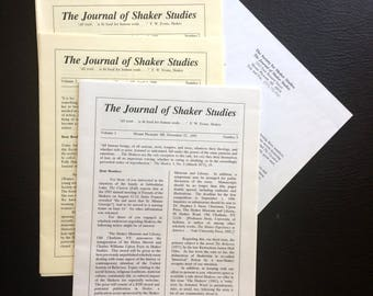 The Society for Shaker Studies publisher of the Journal of Shaker Studies three issues of this short lived Journal.