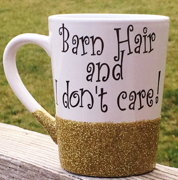 Barn Hair and I Don't Care Coffee Mug, Coffee Cup, Funny Mug, Horse Mug, Horse Lover's Gift