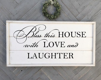 Bless this house with love and laughter, shabby chic wood sign, framed shiplap