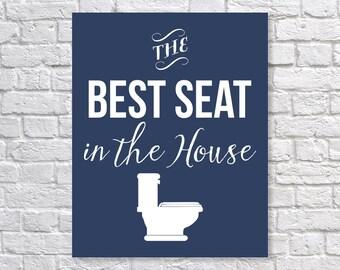 Funny Bathroom Art, Toilet Humor 'The Best Seat In The House' Funny Art Print, Bathroom Wall Art, Bathroom Wall Decor, Home Decor, Wall Art