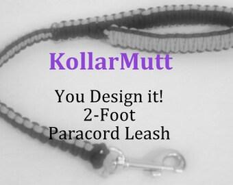 2' Paracord Leash - You Design it
