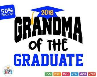 Grandma of the Graduate Svg School College Graduation 2028 Shirt Svg Cricut Silhouette Cuttable Printable Iron on Transfer Image Jpg Png Dxf