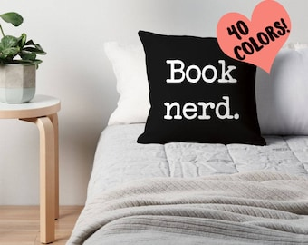 Book Nerd Pillow, Book Lover Pillow, Book Pillow, Book Quote, Book Lover Quote, Book Pillow Cover, Reading Quote, Reader Print, Read Pillow