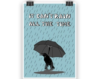 I can't rain all the time, Music poster, Indie room decor, Home decor, Living room decor, Wall art