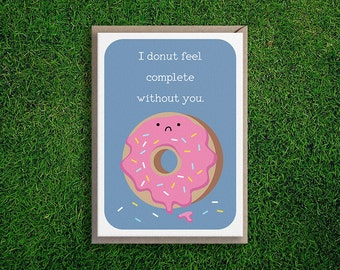 Greeting Cards | Donut Feel Complete Card, Missing you, Love, Friendship, Thinking of You, Silly, Funny, Cute & Quirky Pun Card