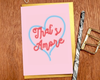 That's Amore' Greeting Card