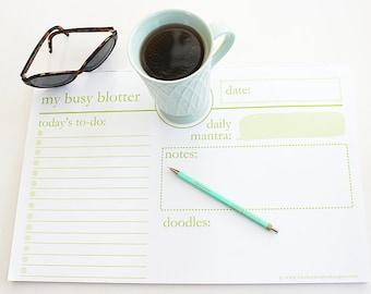 Busy #Blotter - #Notepad