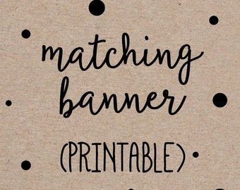 Printable Banner to Match any Invitation Design from OhCreativeOne, DIY digital file