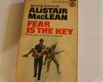 Fear Is The Key, Alistair MacLean