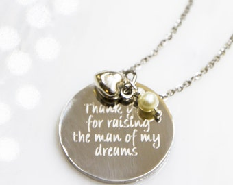 Thank You For Raising the Man of My Dreams, Wedding Gift, Mother Groom, Silver Mom Gift, Quote Jewelry, Mother In Law Gift, Quote Jewelry