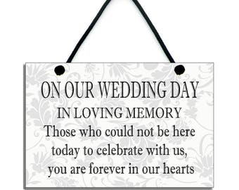 On Our Wedding Day In Loving Memory Handmade Wooden Home Sign/Plaque 318