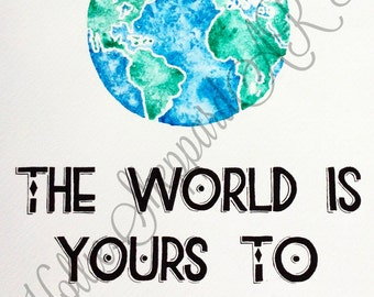 SALE!! A4 ORIGINAL 'World' Watercolour Painting with Quote