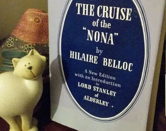 The Cruise of the Nona by Hilaire Belloc – 1955 VGC