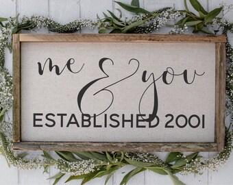 Me & You Established // 9 x 17 Handmade Sign