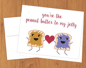 You're the Peanut Butter to my Jelly - Funny Cards - A2