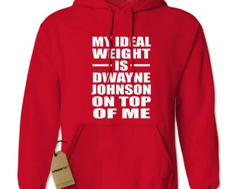 Dwayne Johnson On Top Of Me Adult Hoodie Sweatshirt