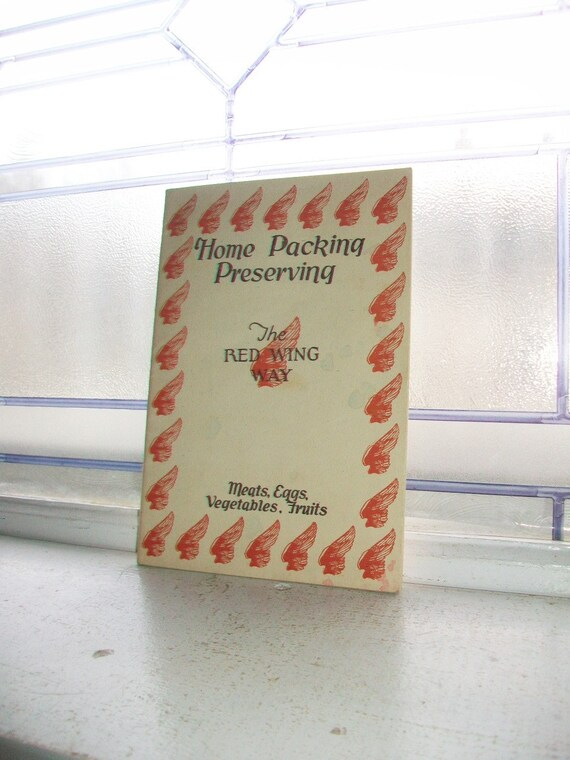 Red Wing Stoneware Cookbook Home Packing Preserving The Red Wing Way Vintage 1910 to 1920s