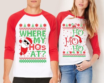 Christmas in July, Ho Ho Ho Matching Shirts, Ugly Christmas Party, Where My Ho's At, Christmas Ugly Shirt, Couples Shirts, Christmas Shirts