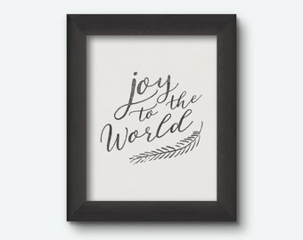 Instant Download | Joy to the World Print 8x10