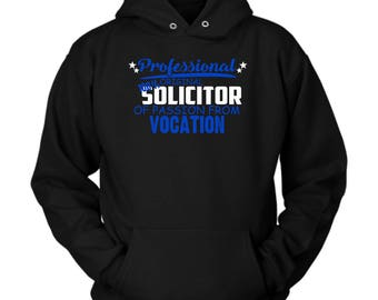 Solicitor hoodie. Cute and funny gift idea