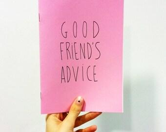 Good Friend's Advice Zine