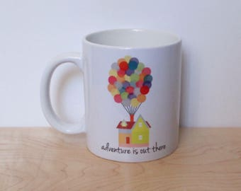 Up Inspired Adventure is Out There 11 oz White Ceramic Mug