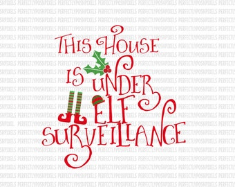 Elf Surveillance SVG Cutting Files for Silhouette Designer Studio and Cricut Design Space Cricut Expression dxf eps png Iron On templa